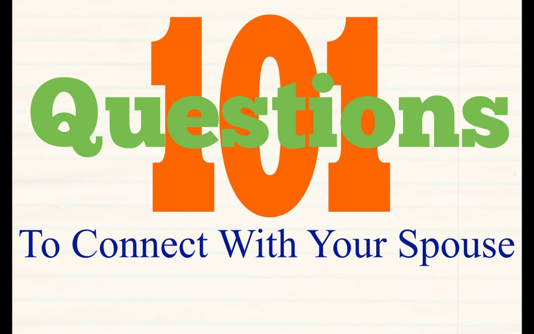101 Questions to Reconnect