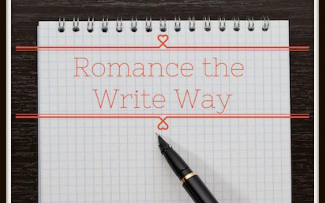 Romance the Write Way
