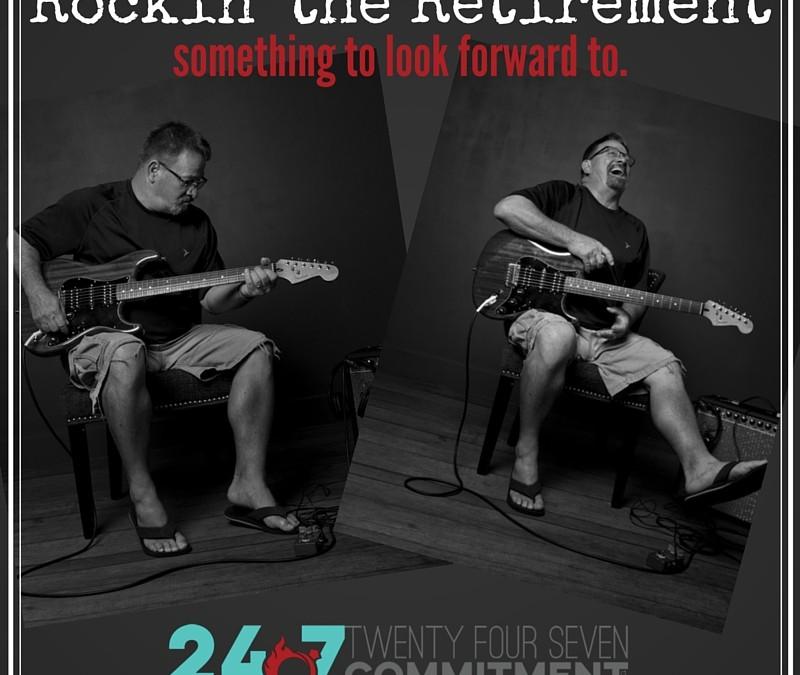 Rockin' the Retirement!