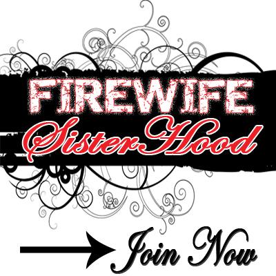 It's Open!!  The Fire Wife Sisterhood