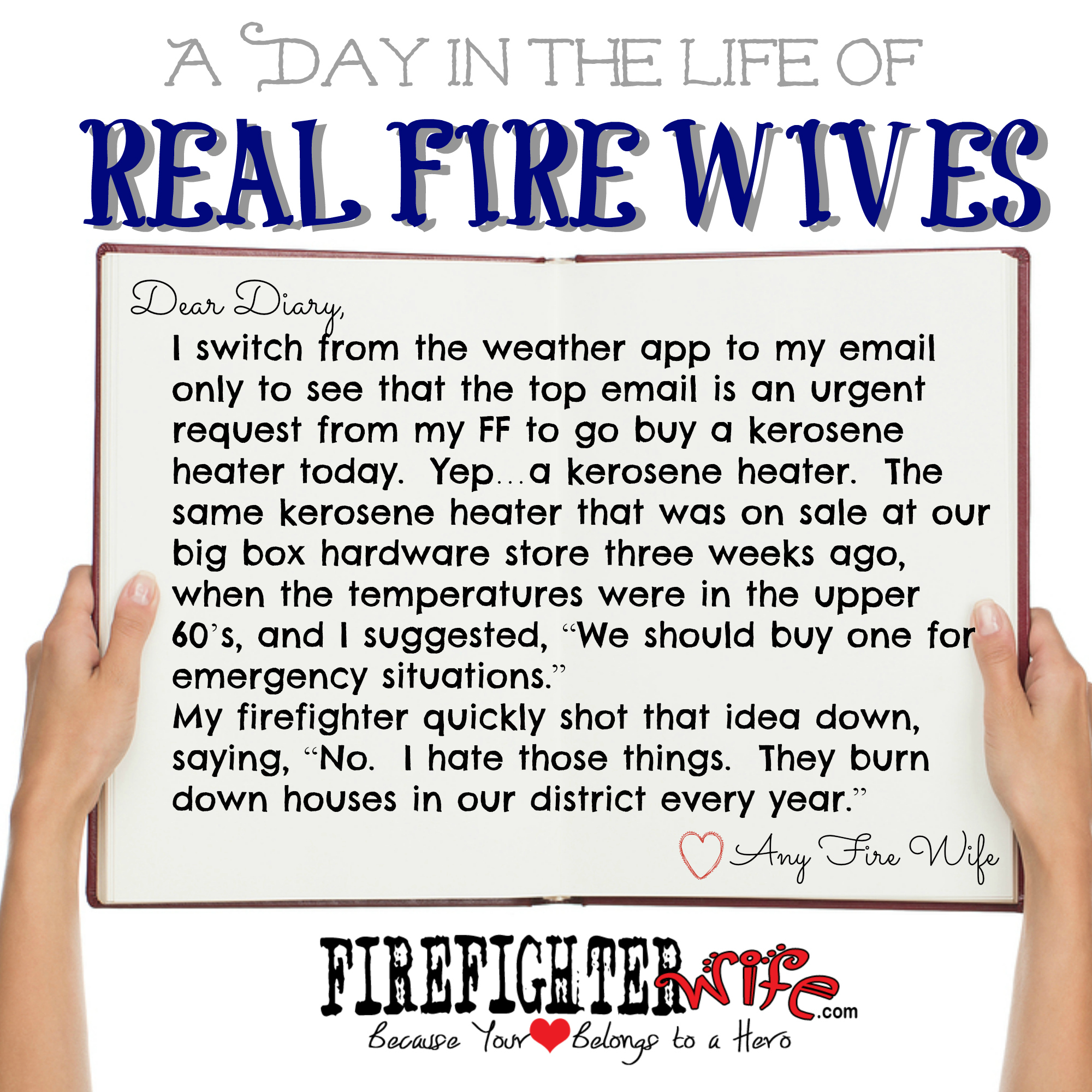 Diaries of Real Fire Wives – Day 2 – Cindy
