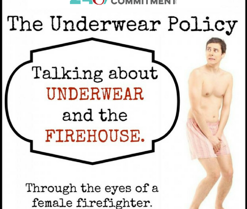 The Underwear Policy