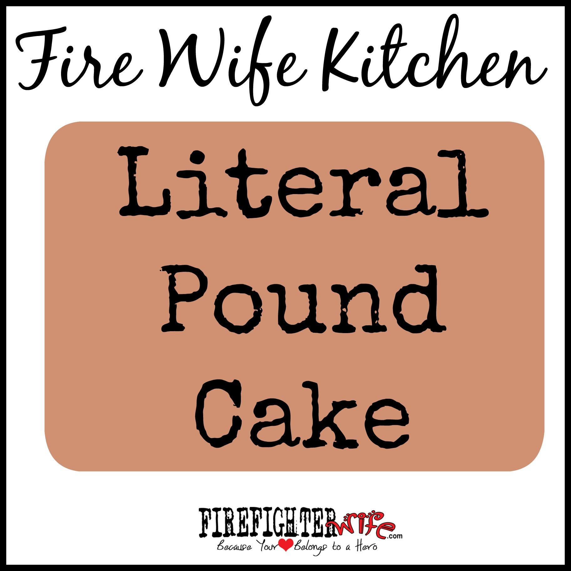 Literal Pound Cake