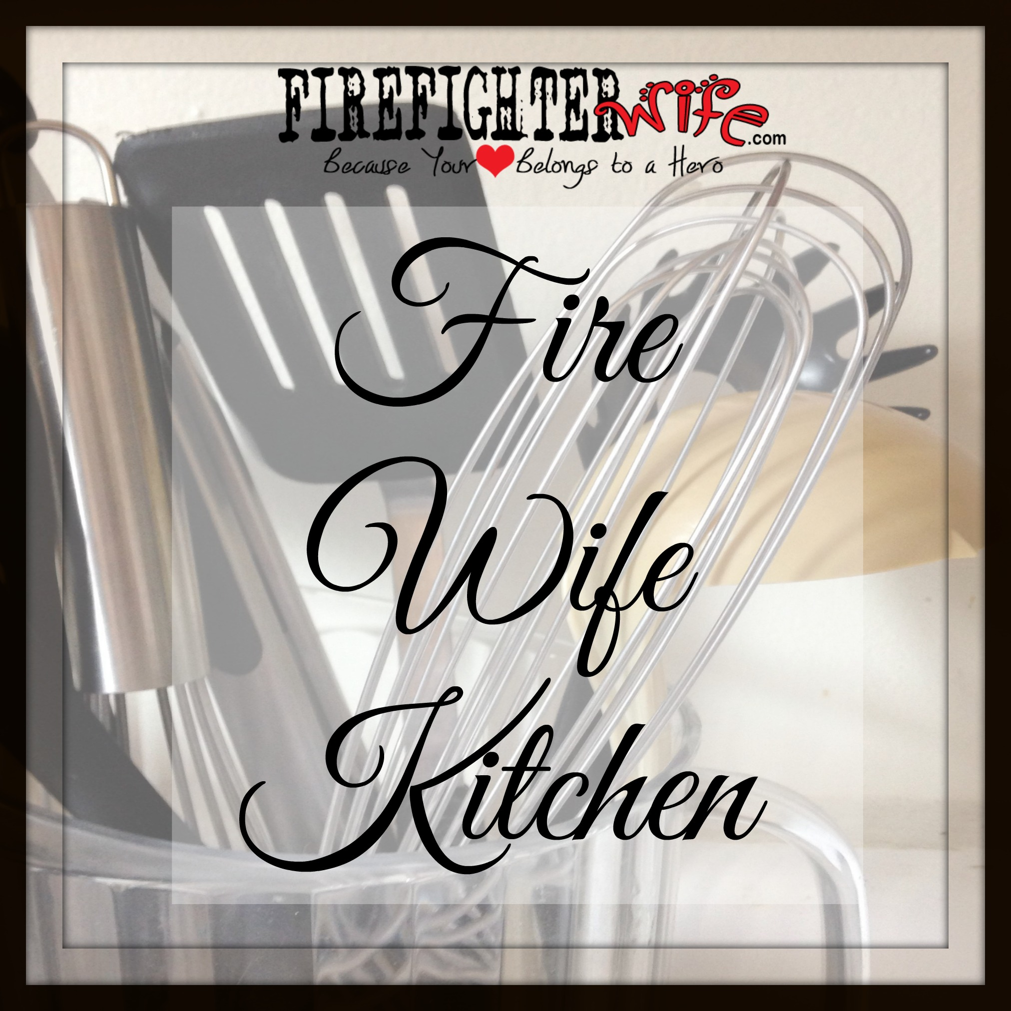Fire Wife Kitchen {Thanksgiving Recipes}