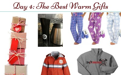 Gifts for Firefighters and Family Day 4: For Warmth