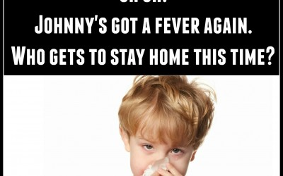 There Is Never A Good Time For A Sick Child