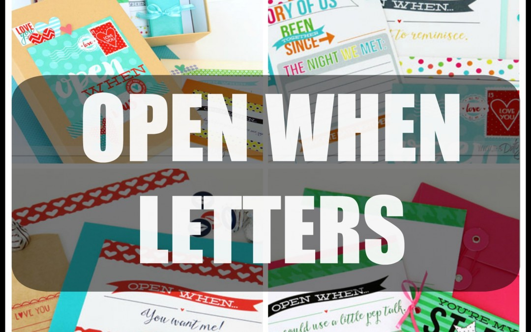 Open When…. Letters For Those You Love Most