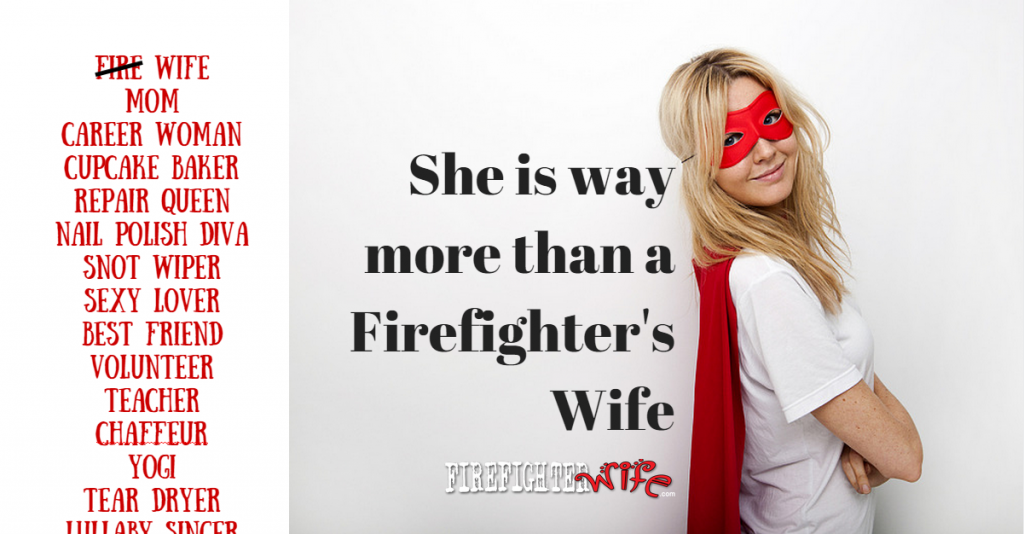 more than a fire wife