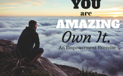 You Are Amazing!  Now Own It