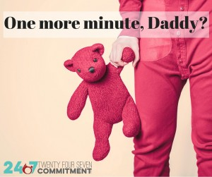 One moreminute,Daddy-