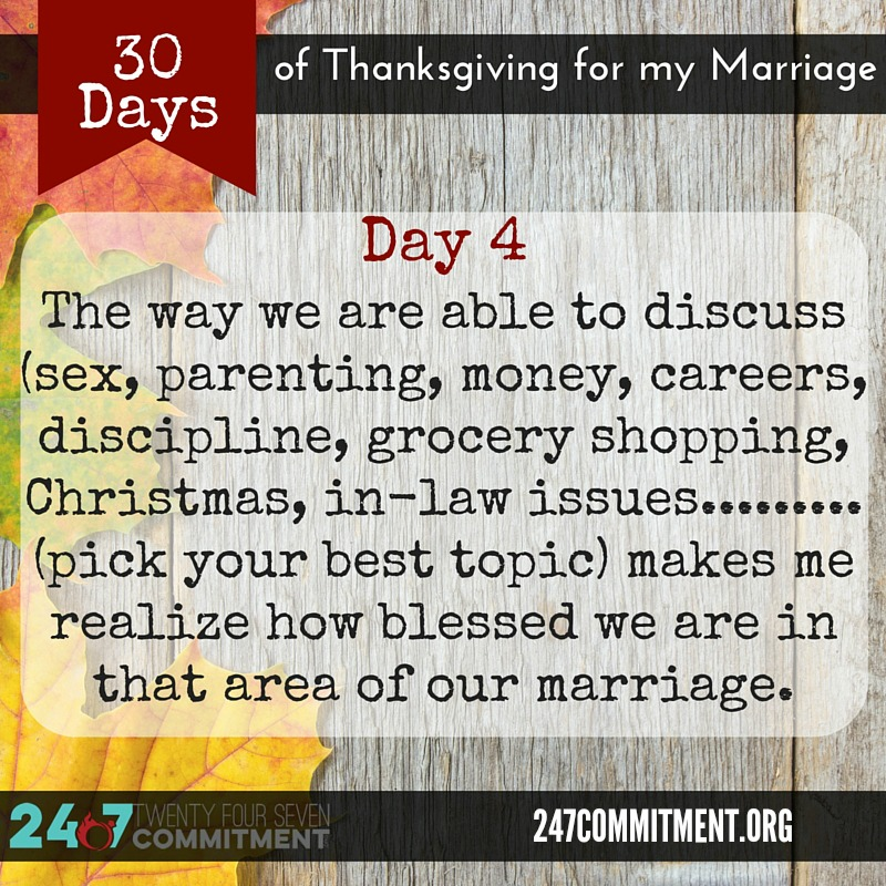 4 Thanksgiving for my Marriage