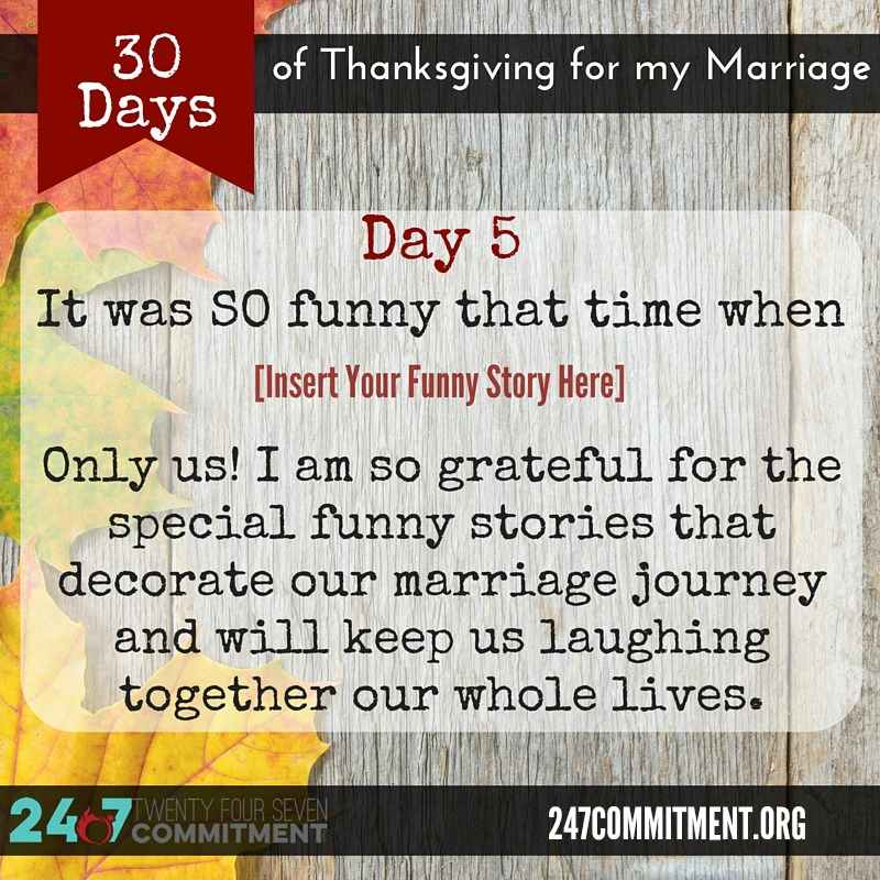 5 Thanksgiving for my Marriage