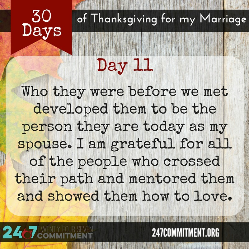 11 Thanksgiving for my Marriage