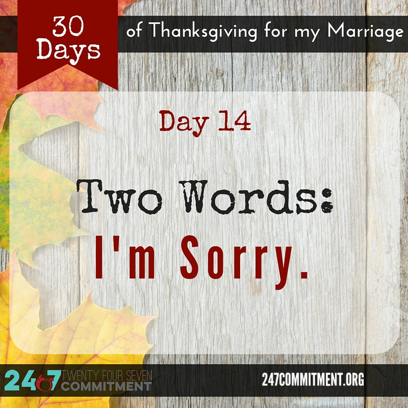 14 Thanksgiving for my Marriage