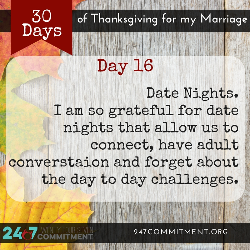 16 Thanksgiving for my Marriage