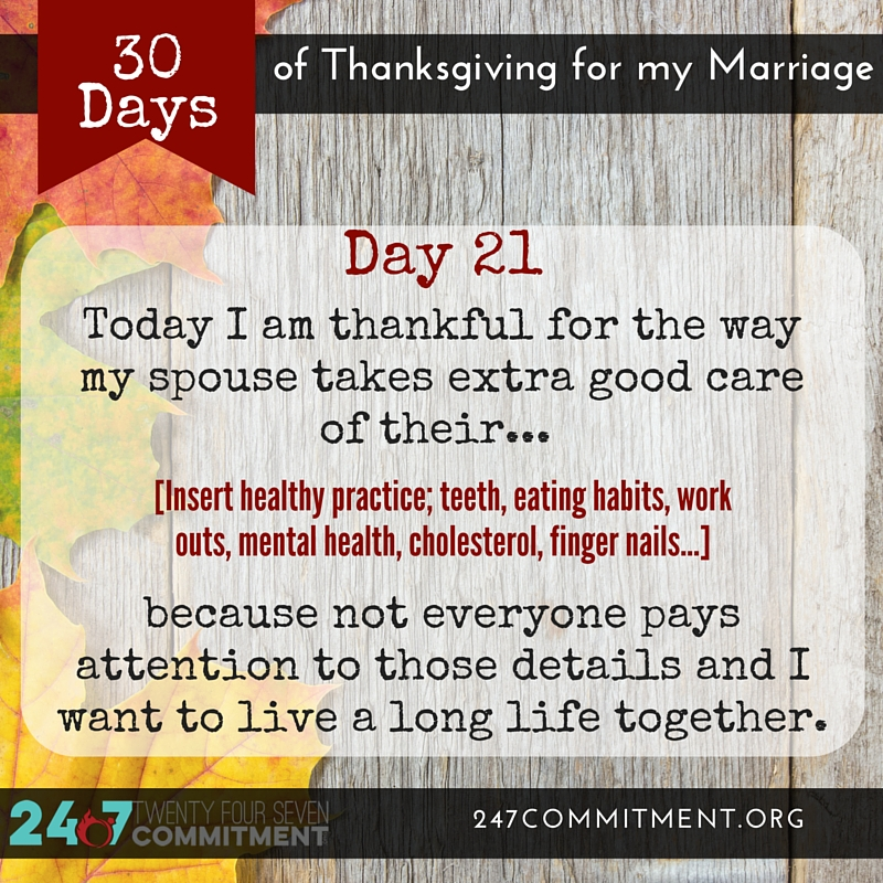 21 Thanksgiving for my Marriage