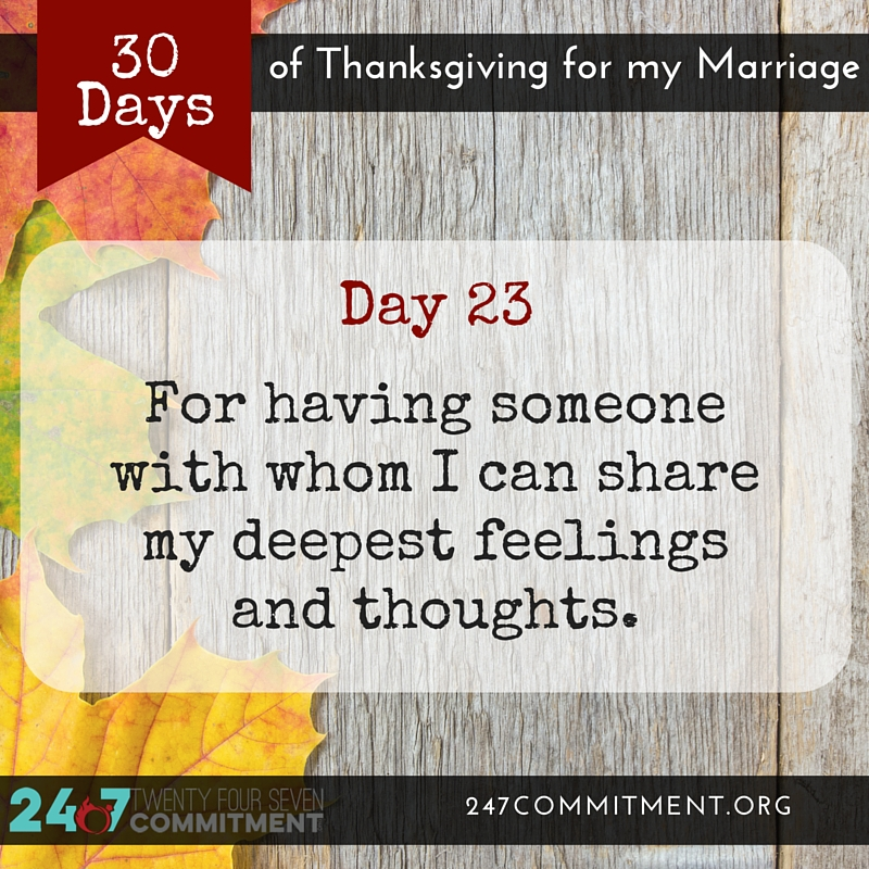 23 Thanksgiving for my Marriage