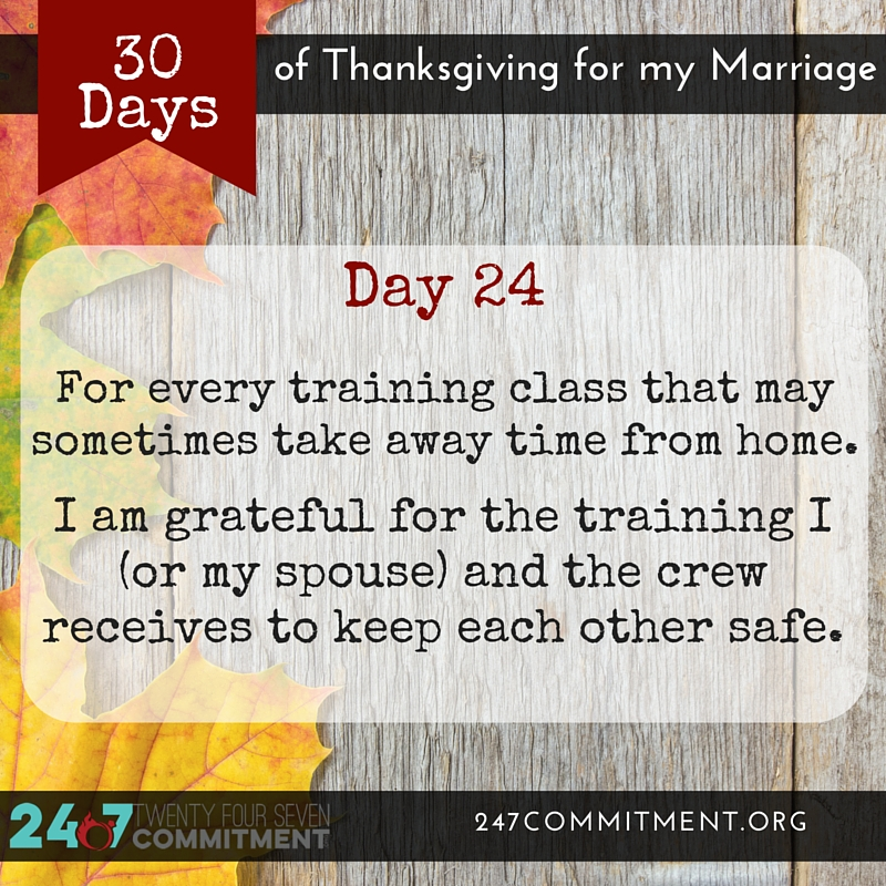 24 Thanksgiving for my Marriage