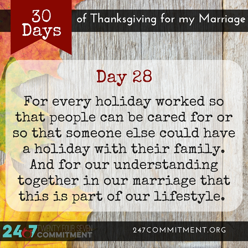 28 Thanksgiving for my Marriage