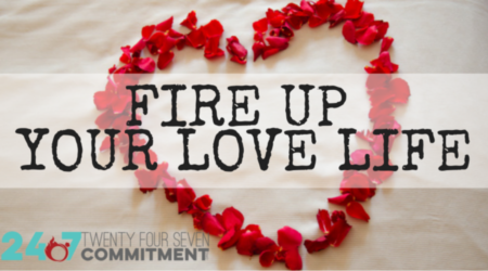 Fire Up Love Life