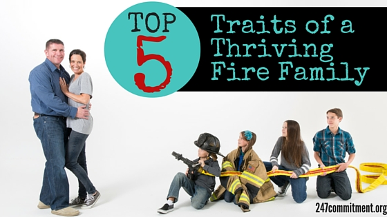 Top 5 Traits of a Thriving Fire Family (1)