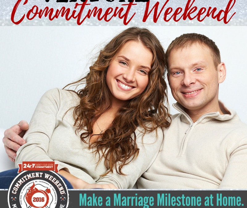 "Create Your Own Commitment Weekend ""at home"""