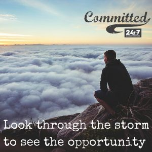 Look through the storm to see the opportunity