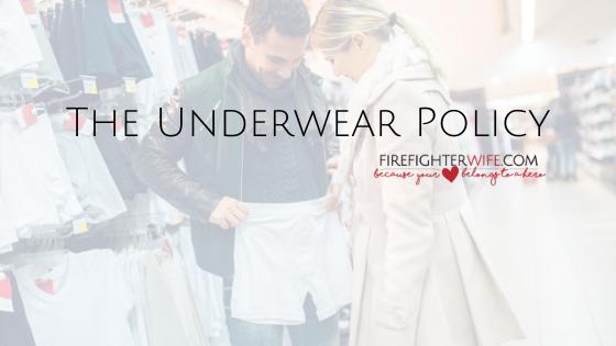 The Underwear Policy